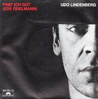 """7"""" Udo Lindenberg - Find' ich gut (Ede Ödelmann) - MINT-Rarität! - ungespielt!"""