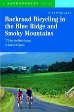 Backroad Bicycling in the Blue Ridge and Smoky Mountains: 27 Rides for Touring a