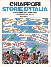 Chiappori: STORIE D'ITALIA 1846-1860 il quarantotto I° Ed. Feltrinelli