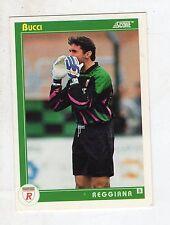 figurina card - CALCIATORI CARD SCORE 1993  - numero 433 REGGIANA BUCCI