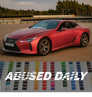 "Abused Daily Driven banner 35""JDM car vinyl decal windshield sticker"