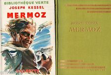 MERMOZ // Biographie / Bibliothèque Verte / 1950 / Joseph KESSEL / 1 ère Edition