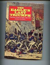 THE EAGLE'S LAST TRIUMPH - Napoleon's Victory at Ligny, June 1815 1st  HBdj VG
