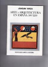 LIBRO ARTE Y ARQUITECTURA EN ESPAÑA 500/1250