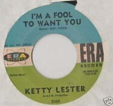 KETTY LESTER *  LOVE LETTERS * I'M A FOOL TO WANT YOU*  ERA RECORDS  3068