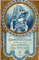 1880's Victorian Trade Card Ad Adams-Westlake Wire Gauze Non-Explosive Oil Stove