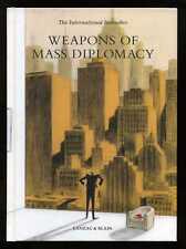 Lanzac & Blain - Weapons of Mass Diplomacy; 1st/1st
