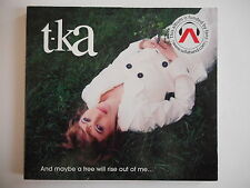 T-KA : AND MAYBE A TREE WILL RISE OUT OF ME ... [ CD ALBUM ] --> PORT GRATUIT