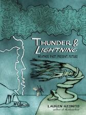 Thunder & Lightning: Weather Past, Present, Future by Lauren Redniss- NEW-SALE!!
