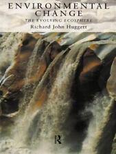 Environmental Change: The Evolving Ecosphere