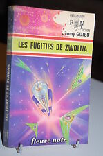 LES FUGITIFS DE ZWOLNA Jimmy Guieu Anticipation N°674