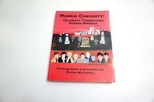 Signed Morbid Curiosity Celebrity Tombstones Across American Vol 1 Pb Book