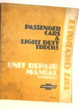 New Listing1977 Chevrolet Unit Repair Overhaul Manual Passenger Cars & Light Duty Trucks
