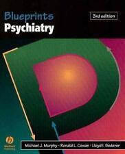 Blueprints Psychiatry 3rd edition by Ronald Cowan, Michael Murphy, Lloyd Sederer