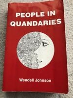 People in Quandaries by Wendell Johnson (1980, Paperback)