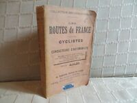 les routes de France à l'usage des cyclistes guides Taride 1899 éd. originale