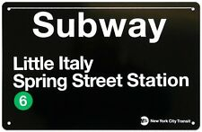 LITTLE ITALY NEW YORK CITY   MTA METAL SUBWAY SIGN