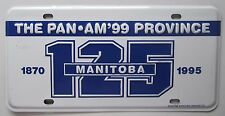1995 THE PAN AM - 99 PROVINCE MANITOBA 125 YEAR BOOSTER License Plate