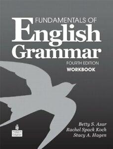 Fundamentals Of English Grammar Workbook by Betty S Azar