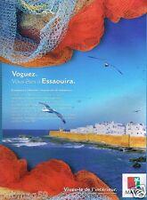Publicité advertising 2007 Maroc office du tourisme Marocain  Essaouira