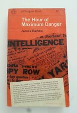 The Hour of Maximum Danger von James Barlow