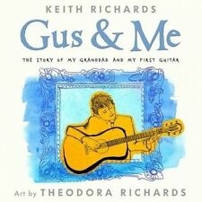 Gus and Me by Keith Richards (Mixed media product, 2014)