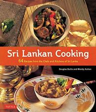Sri Lankan Cooking: 64 Recipes from the Chefs and Kitchens of Sri Lanka by Wendy