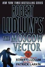 Robert Ludlum's The Moscow Vector: A Covert-One Novel, Larkin, Patrick, Ludlum,