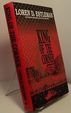 King of the Corner by Loren D Estleman - First edition