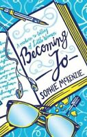 Becoming Jo by Sophie McKenzie 9781407188157 | Brand New | Free UK Shipping