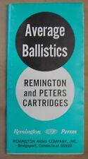 Average Ballistics Remington and Peters Cartridges Dupont Form No. BRP-01-R1