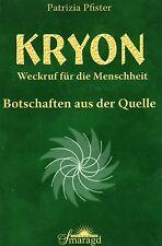 KRYON - BOTSCHAFTEN AUS DER QUELLE - Patrizia Pfister BUCH - NEU