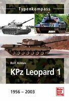 TYPENKOMPASS S - KPz LEOPARD 1 - 1956 - 2003 - ROLF HILMES