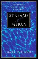 Streams of Mercy: Receiving and Reflecting God's Grace