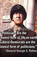 WW2 Picture Photo General George Patton quote about Democrat politicians 2160