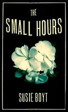The Small Hours,Susie Boyt