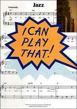I Can Play That - JAZZ - Easy Piano Sheet Music Book Tunes Songs Songbook