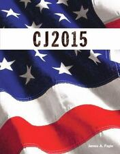 CJ 2015 Criminal Justice Textbook James A. Fagin Pearson 2016 A Criminology Text