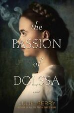 The Passion of Dolssa by Julie Berry (Paperback, 2016)