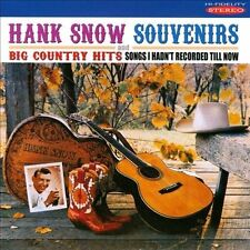 Souvenirs/Big Country Hits: Songs I Hadn't Recorded Till Now by Hank Snow (CD, Mar-2014, Sepia Records)
