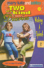 Olsen, Ashley, Olsen, Mary-Kate, Making a Splash (Two Of A Kind Diaries, Book 30