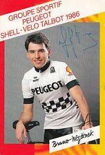 BRUNO WOJTINEK AUTOGRAPHE Peugeot 86 cyclisme ciclismo SIGNéE Cycling radsport