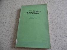 1949.Chirurgie de la douleur.René Leriche