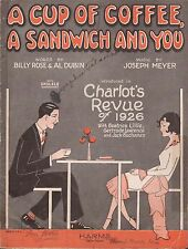 CHARLOT'S REVUE OF 1926 Broadway song A CUP OF COFFEE, A SANDWICH AND YOU deco