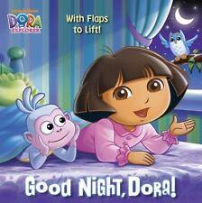 Good Night, Dora! (Dora the Explorer) by Random House Staff (2013, Picture Book)