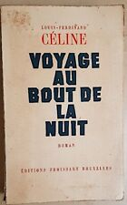 VOYAGE AU BOUT DE LA NUIT - Louis Ferdinand CELINE - Editions Froissart 1949.