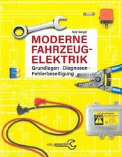 Siegel: Moderne Fahrzeug-Elektrik Handbuch/Reparaturanleitung/Auto/Grundlagen