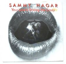 Sammy Hagar - Your love is driving me crazy  UK 7""