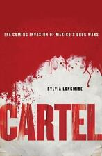Cartel: The Coming Invasion of Mexico's Drug Wars-ExLibrary