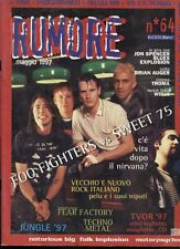 RUMORE 64/1997 FOO FIGHTERS SWEET 75 SHAM 69 YO LA TENGO NOTORIUS BIG FIRE EATER